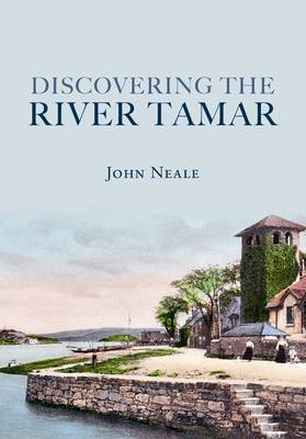Discovering the River Tamar