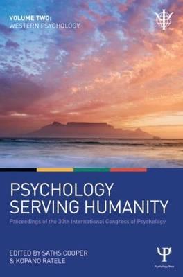 Psychology Serving Humanity: Proceedings of the 30th International Congress of Psychology: Volume 2: Western Psychology