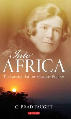 Into Africa: The Imperial Life of Margery Perham