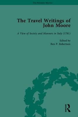 The Travel Writings of John Moore