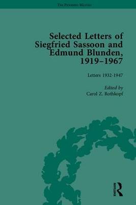 Selected Letters of Siegfried Sassoon and Edmund Blunden, 1919-1967