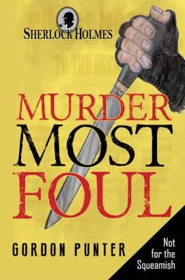 Sherlock Holmes - Murder Most Foul