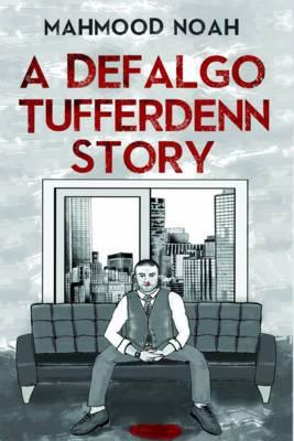 A Defalgo Tufferdenn Story