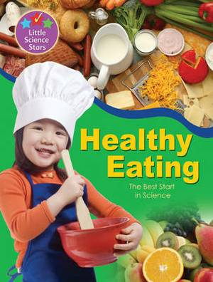 Little Science Stars: Healthy Eating
