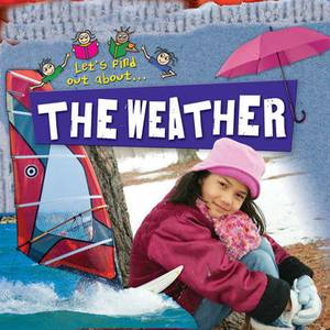 Let's Find Out About the Weather