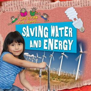 Let's Find Out About Saving Water and Energy