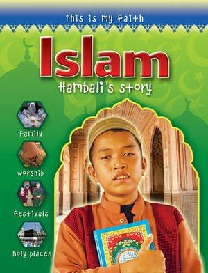 This is My Faith: Islam