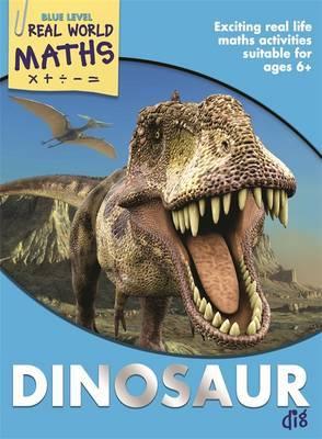 Real World Maths Blue Level: Dinosaur Dig