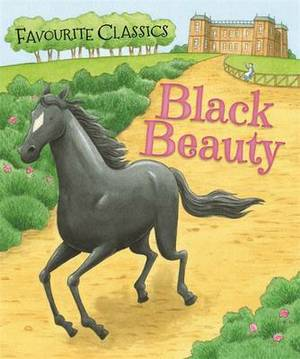 Favourite Classics: Black Beauty