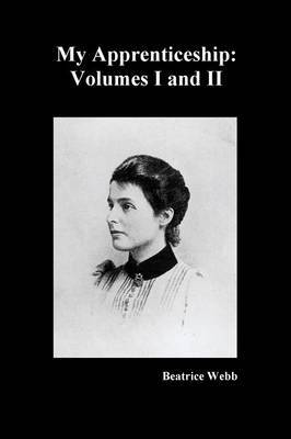 My Apprenticeship, Volumes I and II