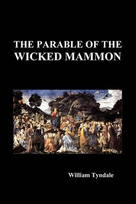 The Parable of the Wicked Mammon (Paperback)