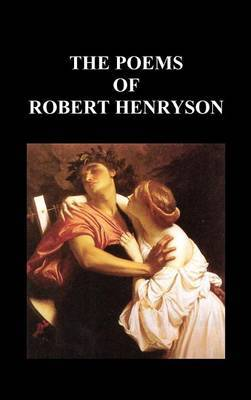 THE POEMS OF ROBERT HENRYSON (Hardback)