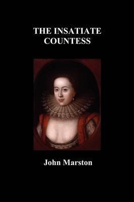 The Insatiate Countesse