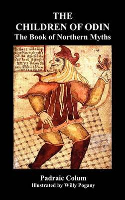 THE CHILDREN OF ODIN The Book of Northern Myths (Illustrated Edition)