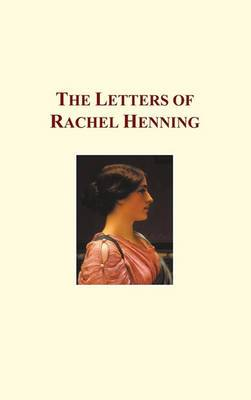 The Letters of Rachel Henning