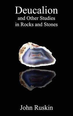 Deucalion and Other Studies in Rocks and Stones