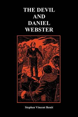 The Devil and Daniel Webster (Creative Short Stories) (Paperback)