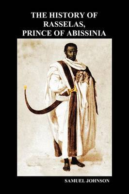 The History of Rasselas, Prince of Abissinia (Paperback)