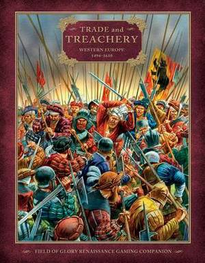 Trade and Treachery: Western Europe 1494-1610