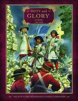 Duty and Glory: Europe 1660-1698