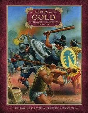 Cities of Gold: Africa and the Americas 1494-1698