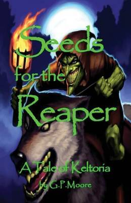Seeds for the Reaper
