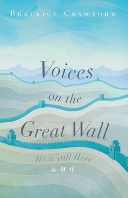 Voices on the Great Wall