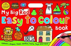 My Big Red Easy to Colour Book: My Big Easy To Colour Books