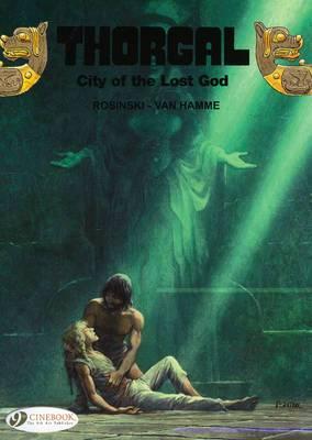 Thorgal: v. 6: City of the Lost God