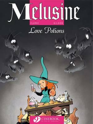 Melusine: v. 4: Love Potions