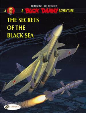 Buck Danny: v. 2: Secrets of the Black Sea
