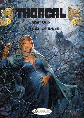 Thorgal: v. 8: Wolf Cub Wolf Cub