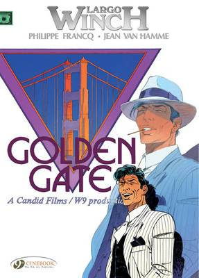 Largo Winch: v. 7: Golden Gate Golden Gate