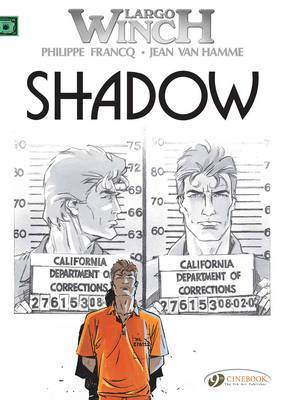 Largo Winch: v. 8: Shadow