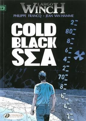 Largo Winch: v. 13: Cold Black Sea