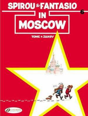 Spirou & Fantasio: v. 6: Spirou & Fantasio in Moscow