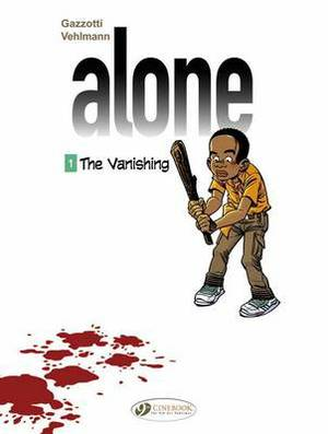 Alone: v. 1: Vanishing