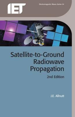 Satellite to Ground Radiowave Propagation