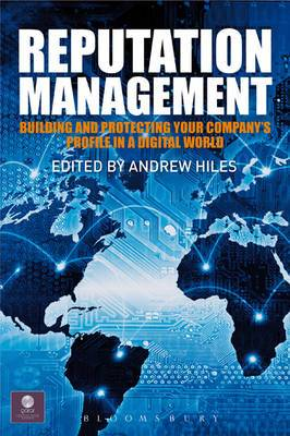Reputation Management: Building and Protecting Your Company's Profile in a Digital World