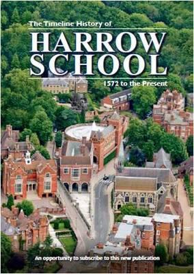 The Timeline History of Harrow School: 1572 to Present