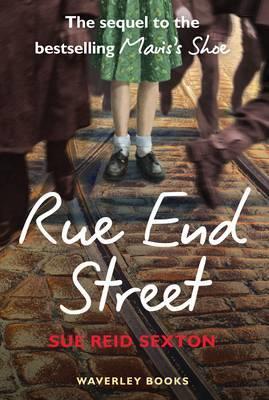 Rue End Street: The Sequel to Mavis's Shoe