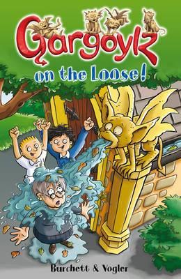 Gargoylz on the Loose!