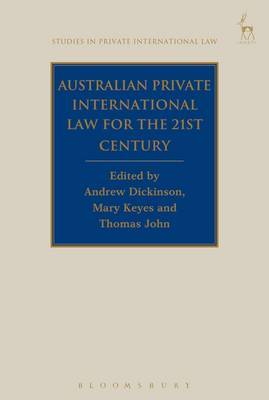 Australian Private International Law for the 21st Century: Facing Outwards