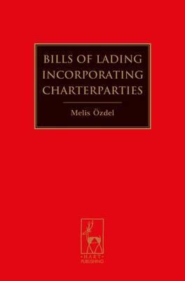 Bills of Lading Incorporating Charterparties