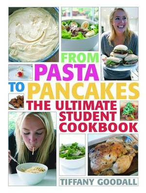 From Pasta to Pancakes: The Ultimate Student Cookbook