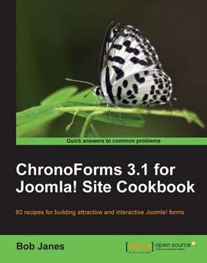 ChronoForms 3.1 for Joomla! Site Cookbook