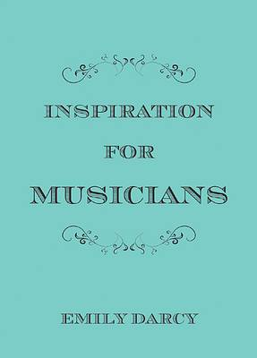 Inspirations for Musicians