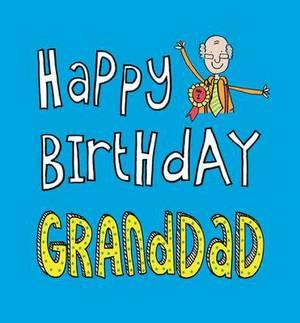 Happy Birthday Granddad