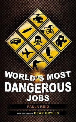 Worlds Most Dangerous Jobs