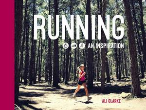 Running: An Inspiration